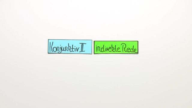 Konjunktiv II (Übungsvideo)
