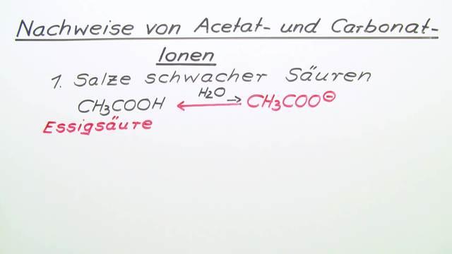 Nachweise von Acetat- und Carbonat-Ionen