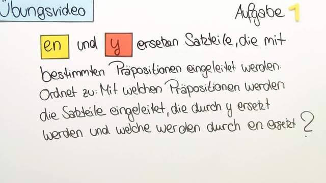 """Adverbialpronomen """"y"""" und """"en"""" – Überblick (Übungsvideo)"""