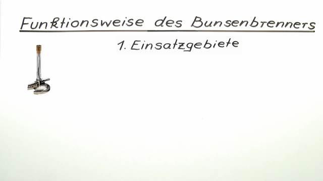 Funktionsweise des Bunsenbrenners